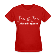 Women's T-Shirts ~ Women's T-Shirt ~ 2B or not 2B ... That Is the Equation