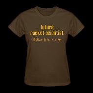 Women's T-Shirts ~ Women's T-Shirt ~ Future Rocket Scientist