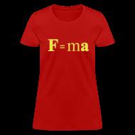 Women's T-Shirts ~ Women's T-Shirt ~ F=ma