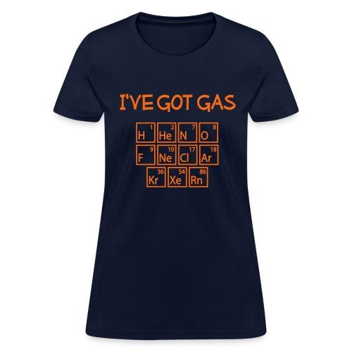 I've Got Gas - Women's T-Shirt