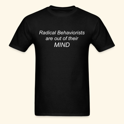 Radical Behaviorists - Men's T-Shirt