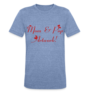 Mom and Pop Artwork - Unisex Tri-Blend T-Shirt