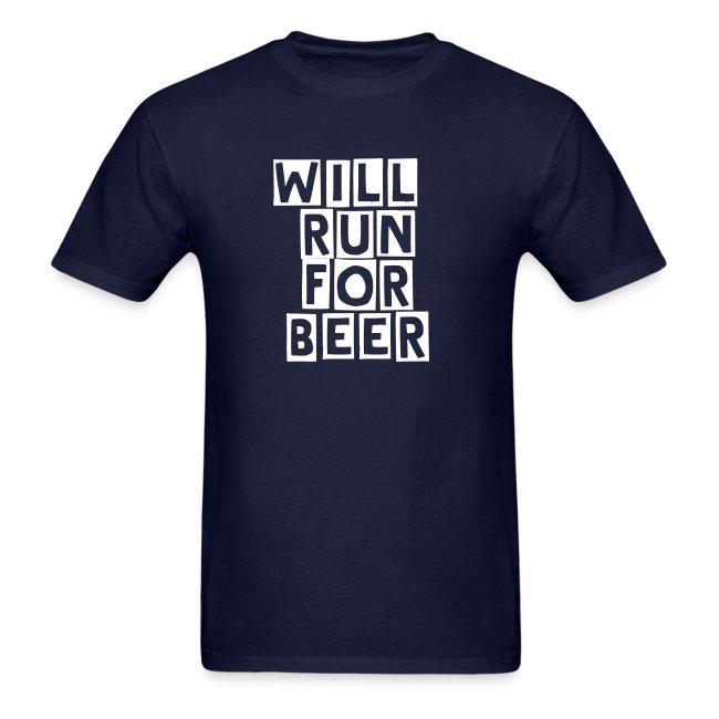 Will Run For Beer - Front & Back
