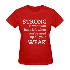 strong/weak - Women's T-Shirt