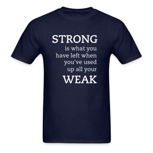 strong/weak - Men's T-Shirt