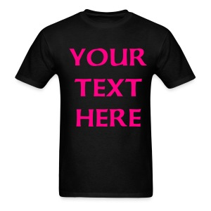 Your text here Tee - Men's T-Shirt