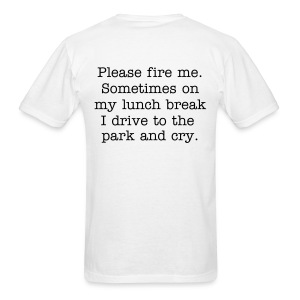 Sometimes on my lunch break.(design on front/back) - Men's T-Shirt
