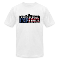 T-Shirts ~ Men's T-Shirt by American Apparel ~ Proud To Be An Infidel