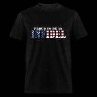 T-Shirts ~ Men's T-Shirt ~ Proud To Be An Infidel