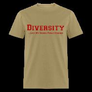 T-Shirts ~ Men's T-Shirt ~ Diversity Lost My School Public Funding T-Shirt