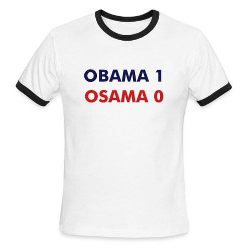 OBAMA 1, OSAMA 0 - Men's Ringer T - Men's Ringer T-Shirt