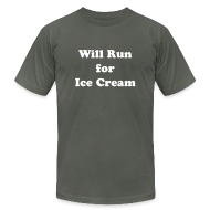 T-Shirts ~ Men's T-Shirt by American Apparel ~ Will Run For Ice Cream