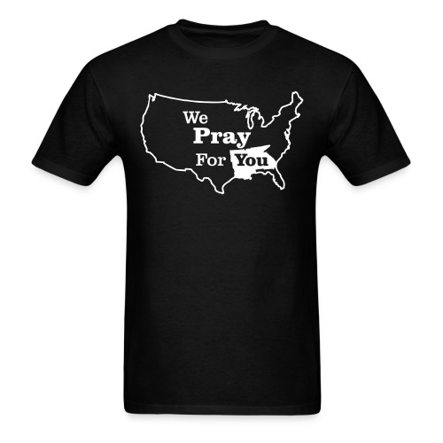 We Pray For You- Southern US - Men's T-Shirt