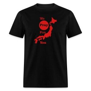 We Pray for you Japan - Men's T-Shirt
