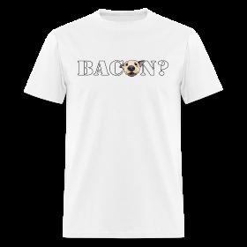 BACON DOG TEASE ~ 351