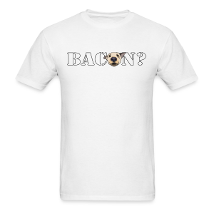 BACON DOG TEASE - Men's T-Shirt