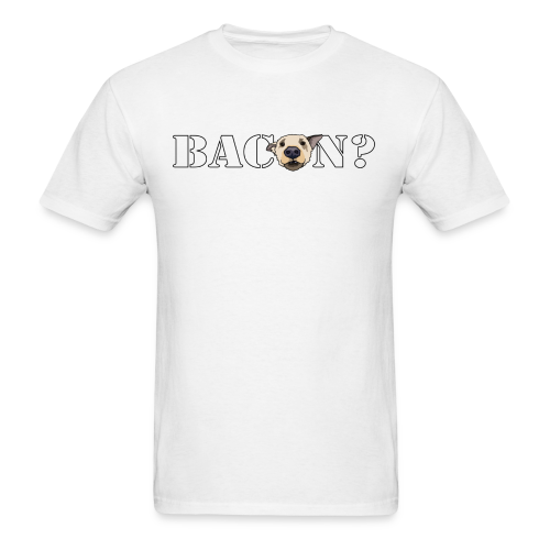 BACON DOG TEASE - Men's T-Shirt