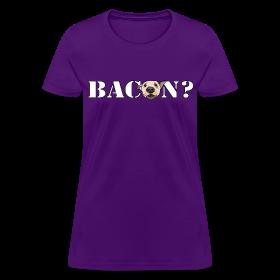 BACON DOG TEASE ~ 625
