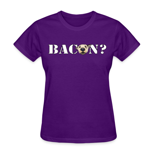 BACON DOG TEASE - Women's T-Shirt
