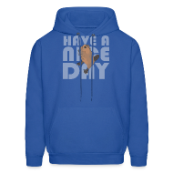 Hoodies ~ Men's Hoodie ~ HAVE A NICE DAY