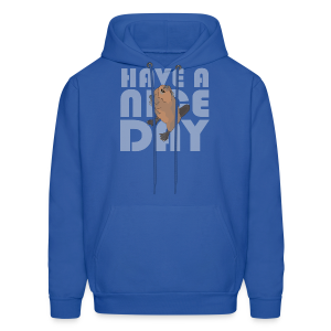HAVE A NICE DAY - Men's Hoodie