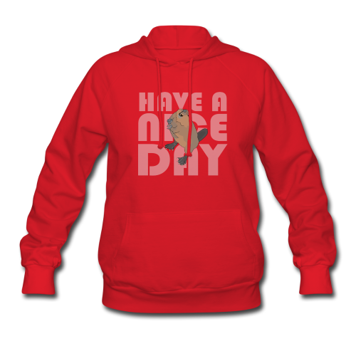 HAVE A NICE DAY - Women's Hoodie