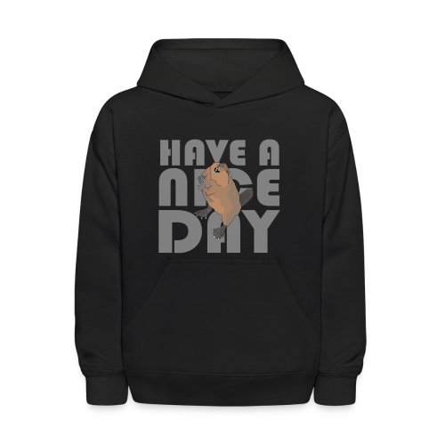 HAVE A NICE DAY - Kids' Hoodie