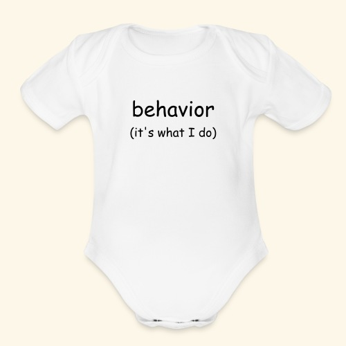 behavior (infant) - Organic Short Sleeve Baby Bodysuit