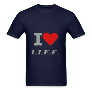 I Love L.I.F.E. - Men's T-Shirt