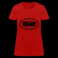 Women's T-Shirts ~ Women's T-Shirt ~ But Yeah!