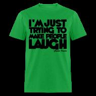 T-Shirts ~ Men's T-Shirt ~ What I do