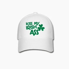 kiss my irish ass clover leaf Caps