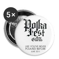 Buttons ~ Large Buttons ~ Polka Fest 2011