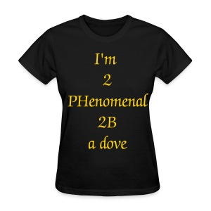 2 PHenomenal - Women's T-Shirt