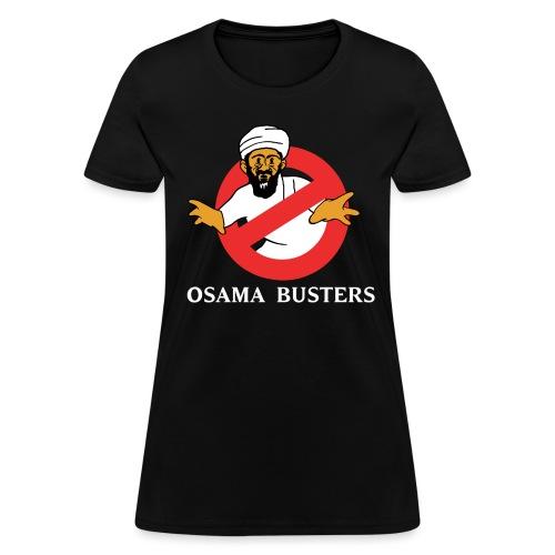 Osama Busters - Women's T-Shirt