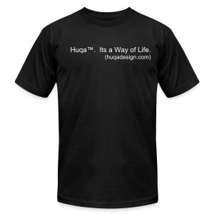 Huqa™. Its the way of life (men) (Tite fit) - Men's T-Shirt by American Apparel