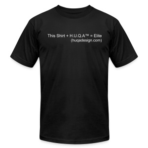 This Shirt +HUQA™= elite Mens Tite Fit - Men's T-Shirt by American Apparel