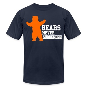 Bears Never Surrender - Men's T-Shirt by American Apparel