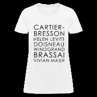 T-Shirts ~ Women's T-Shirt ~ Famous Street Photographers in White [Women's]