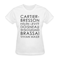 T-Shirts ~ Women's T-Shirt ~ Famous Street Photographers in White [Women's]
