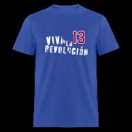 T-Shirts ~ Men's T-Shirt ~ Viva La Revolución!