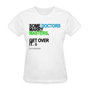 Some Doctors Marry Masters Women's - Women's T-Shirt