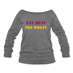 Eat Meat Not Wheat Women's widenecked sweatshirt gray/lime - Women's Wideneck Sweatshirt