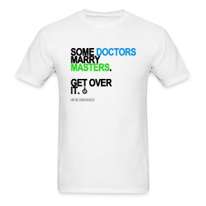 Some Doctors Marry Masters Men's - Men's T-Shirt