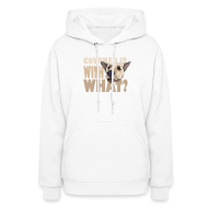 Hoodies ~ Women's Hoodie ~ WITH WHAT?