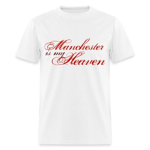 Manchester is my heaven - Men's T-Shirt
