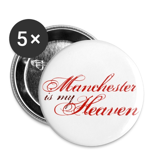 Manchester is my heaven - Buttons small 1'' (5-pack)