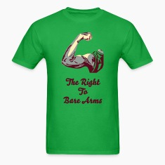 The Right To Bare Arms T-Shirts