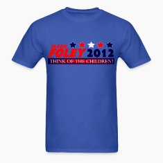 Foley 2012 Think Of The Children Cruel, Political T-Shirt!