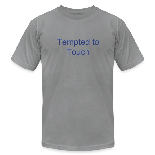 Tempted to touch - Men's Fine Jersey T-Shirt
